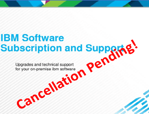 10 Checks to make before you cancel IBM S&S and reduce your IT costs