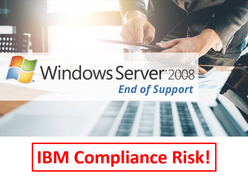 Windows Server 2008 an IBM license compliance risk