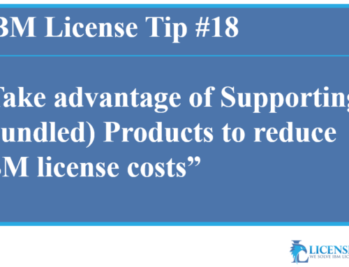 IBM Supporting (Bundled) Products and how to use them to reduce license costs
