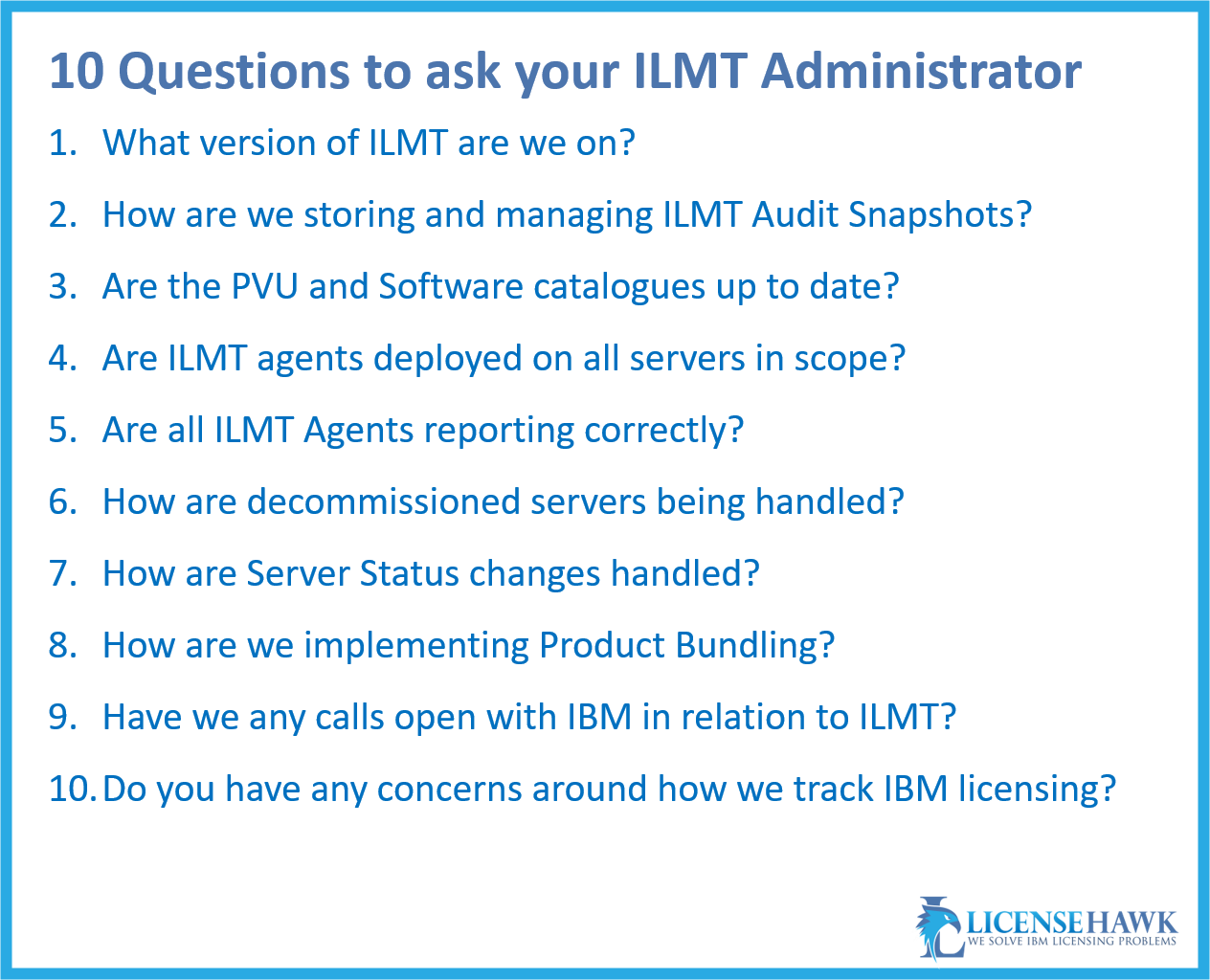 10 questions to ask your ILMT administrator